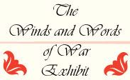 The Winds and Words of War Exhibit